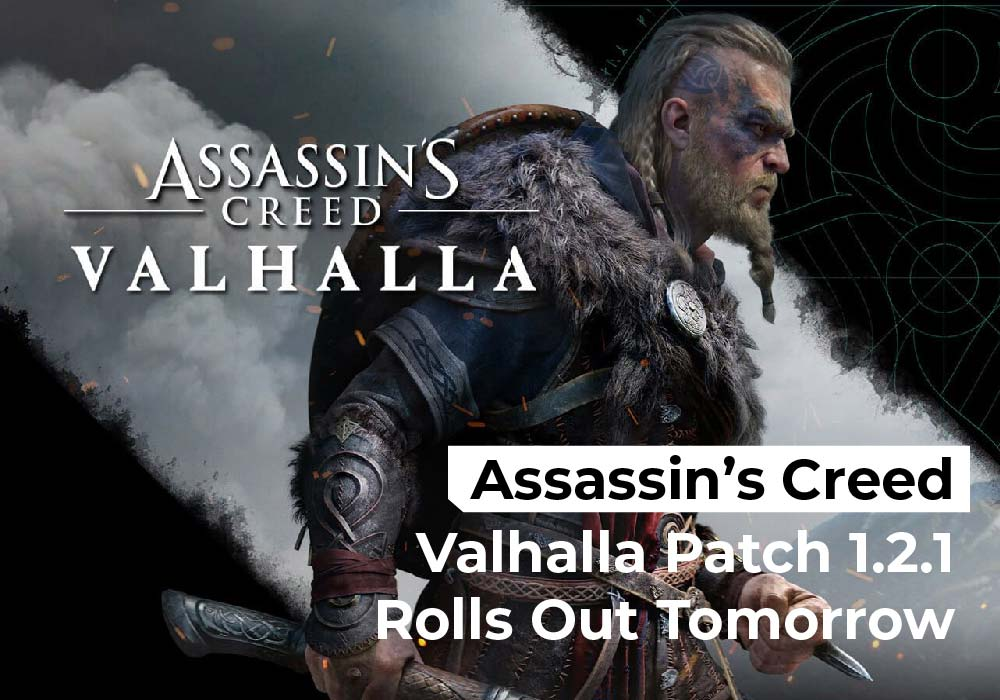 Assassin's Creed Valhalla Patch 1.2.1 Rolls Out Tomorrow
