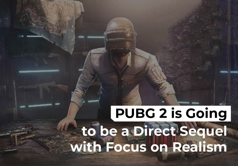 PUBG 2 is Going to be a Direct Sequel with Focus on Realism