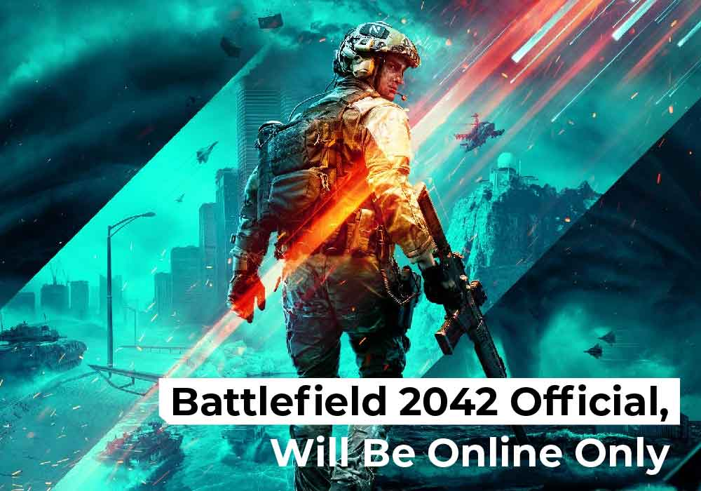 Battlefield 2042 Official, Will Be Online Only-01